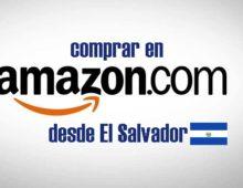 Comprar en Amazon desde El Salvador
