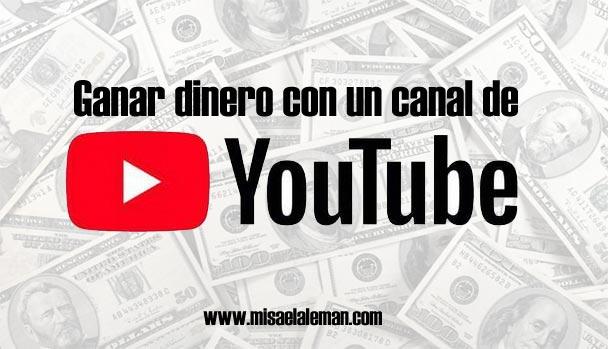 Cómo ganar dinero con un canal de Youtube