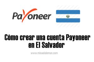 Cómo crear una cuenta Payoneer en El Salvador