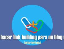 Cómo hacer link building para un blog nuevo
