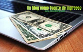 Un blog como fuente de ingresos