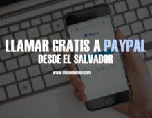 Llamar a PayPal desde el Salvador gratis