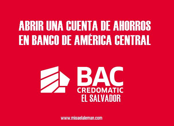 Abrir una cuenta de ahorros en Banco de América Central (El Salvador)