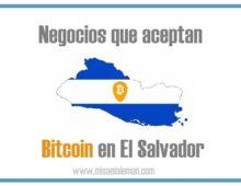 Negocios que aceptan bitcoin en El Salvador